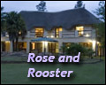 Rose and Rooster Country Lodge